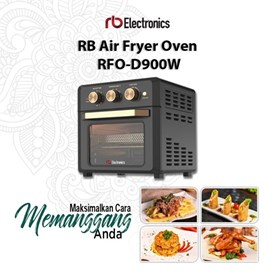 Jual Air Fryer Oven Multifungsi RB ELECTRONICS RFO-D900W